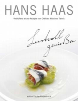 Hans Haas - Lustvoll geniessen