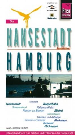 Hansestadt Hamburg. Stadtführer. City-Guide