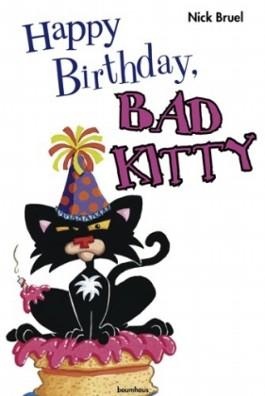 Happy Birthday Bad Kitty Von Nick Bruel Bei LovelyBooks Kinderbuch