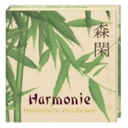Harmonie - Weisheit des Ostens