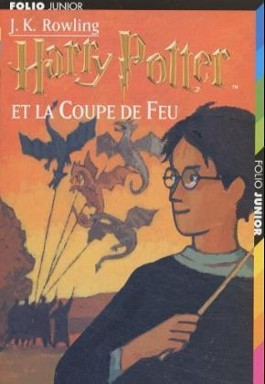 Harry Potter Et La Coupe De Feu / Harry Potter and the Goblet of Fire