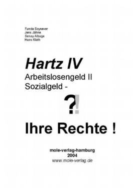 Hartz IV, Arbeitslosengeld II, Sozialgeld, Ihre Rechte!, Ausgabe 2005