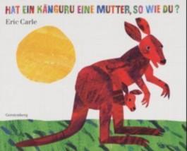 Hat ein Känguru eine Mutter, so wie du?
