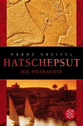 Hatschepsut. Die Pharaonin