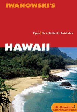 Hawaii - Reiseführer von Iwanowski