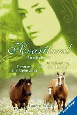 Heartland - Denn nur die Liebe zählt / Entscheidung des Herzens