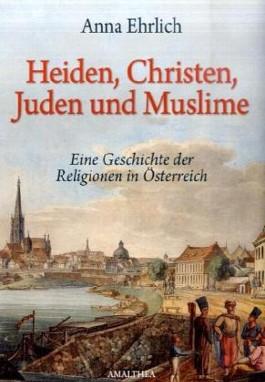 Heiden, Christen, Juden und Moslems