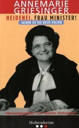Heidenei, Frau Minister