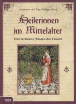 Heilerinnen im Mittelalter