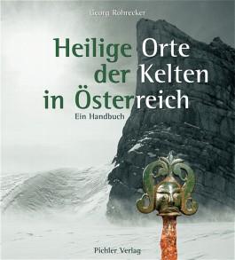 Heilige Orte der Kelten in Österreich