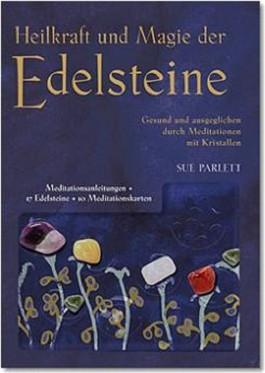 Heilkraft und Magie der Edelsteine, m. 17 Edelsteinen u. 10 Meditationskarten
