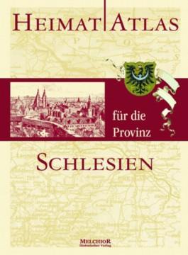Heimatatlas für die Provinz Schlesien