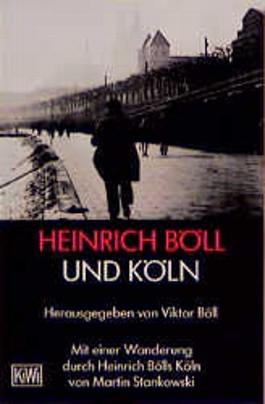 Heinrich Böll und Köln