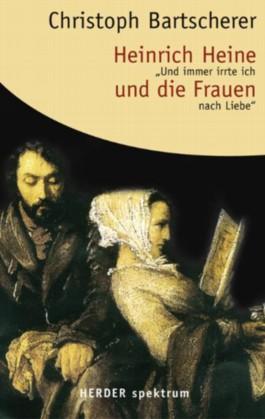 Heinrich Heine und die Frauen