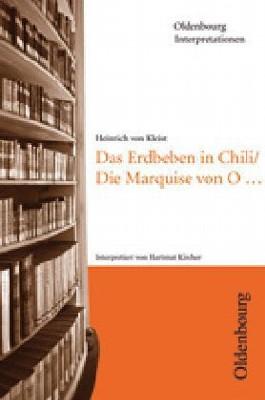 Heinrich von Kleist: Die Marquise von O. /Das Erdbeben in Chili