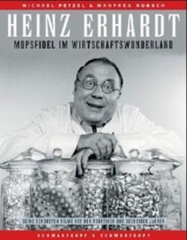 Heinz Erhardt: Mopsfidel im Wirtschaftswunderland