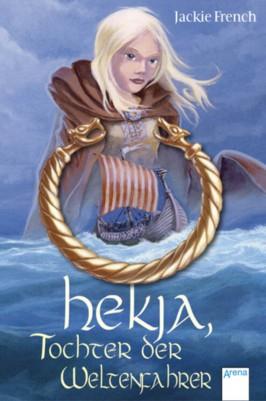 Hekja, Tochter der Weltenfahrer
