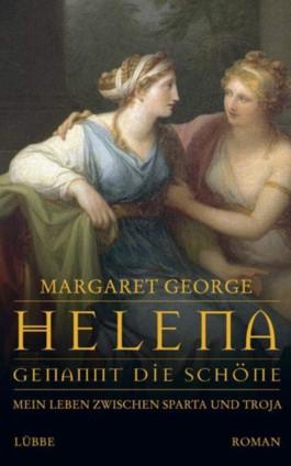 Helena, genannt die Schöne