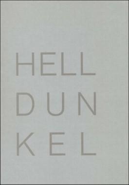 Helldunkel. Ein Bilderbuch / Helldunkel