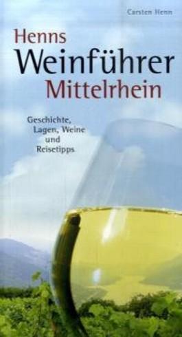 Henns Weinführer Mittelrhein