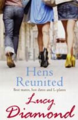 Hens Reunited