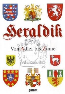Heraldik - Von Adler bis Zinne