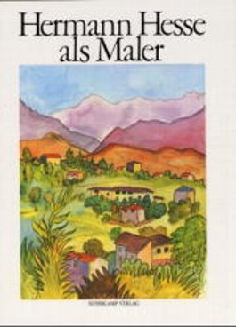 Hermann Hesse als Maler