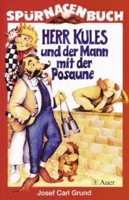 Herr Kules und der Mann mit der Posaune