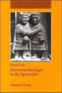 Herrscherideologie in der Spätantike