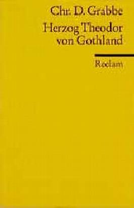 Herzog Theodor von Gothland.