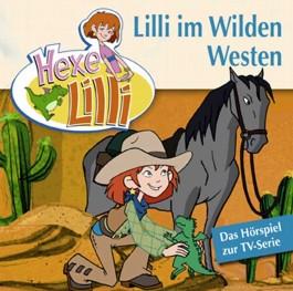 Hexe Lilli: Lilli im Wilden Westen