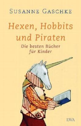 Hexen, Hobbits und Piraten