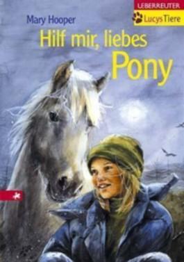 Hilf mir, liebes Pony