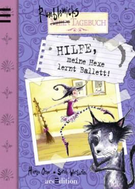 Hilfe, meine Hexe lernt Ballett!