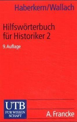 Hilfswörterbuch für Historiker 2