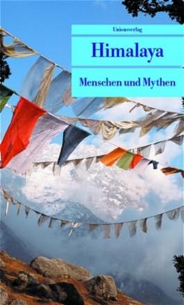 Himalaya - Menschen und Mythen