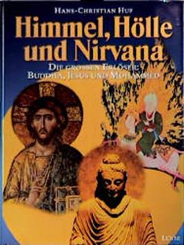 Himmel, Hölle und Nirvana