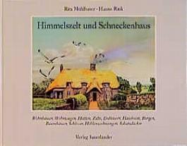 Himmelszelt und Schneckenhaus