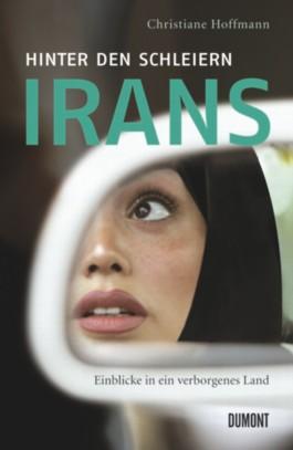 Hinter den Schleiern Irans