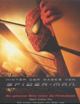 Hinter der Maske von Spider-Man
