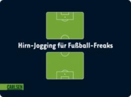 Hirn-Jogging für Fußball-Freaks