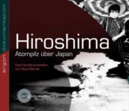 Hiroshima. Atompilz über Japan