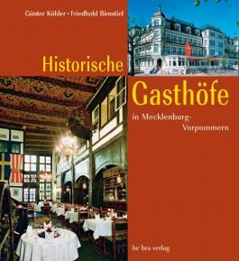 Historische Gasthöfe in Mecklenburg-Vorpommern