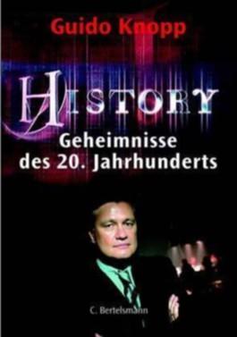 History. Geheimnisse des 20. Jahrhunderts