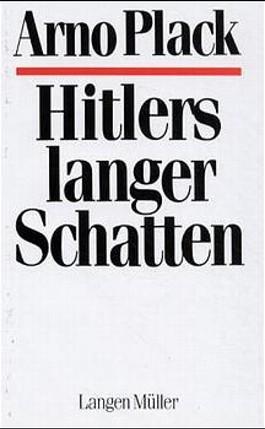 Hitlers langer Schatten