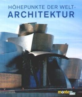 Höhepunkte der Weltarchitektur