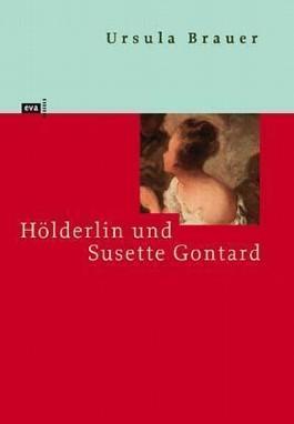 Hölderlin und Susette Gontard