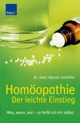 Homöopathie - Der leichte Einstieg