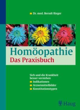 Homöopathie. Das Praxisbuch