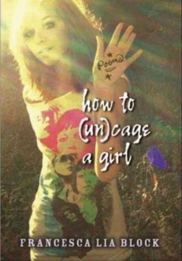 How to Uncage a Girl